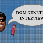 Dom Kennedy Interview