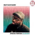 Beat-Haus-Radio-Episode-13-Elaquent