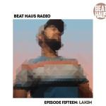 Beat-Haus-Radio-Episode-15-Lakim