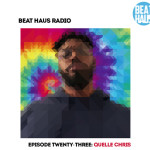 beat-haus-radio-episode-23-quelle-chris