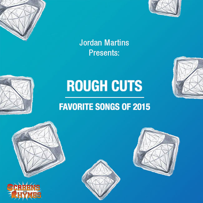 Jordan-Martins-Rough-Cuts-Favorite-Songs-of-2015-SR